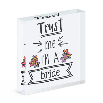 Trust Me I'M A Novia Acrílico Foto Bloque Marco Divertido Boda Broma
