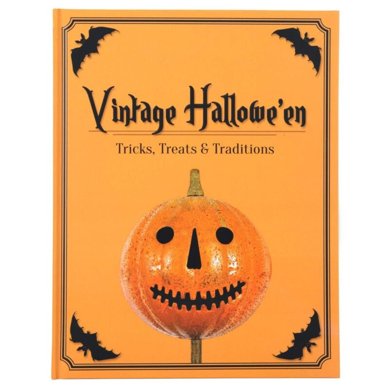 Vintage Halloween - Tricks, Treats & Traditions.   A New Boutique Art Book!