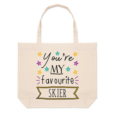 You're My Favourite Skier Stars Large Beach Tote Bag Funny Best