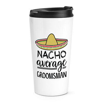Nacho Media Padrino Viaje Taza Mejor Favourite Boda Divertido Genial