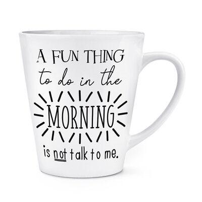 o Do Im Morgen Ist Nicht Talk Me 341ml Latte Becher Tasse - (12 Oz In Einer Tasse)