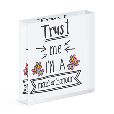 Trust Me I'M A Dama de Honor Acrílico Foto Bloque Marco Divertido...