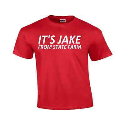 Its Jake      From State Farm   Funny T Shirt Short Sleeve 100  Cotton New
