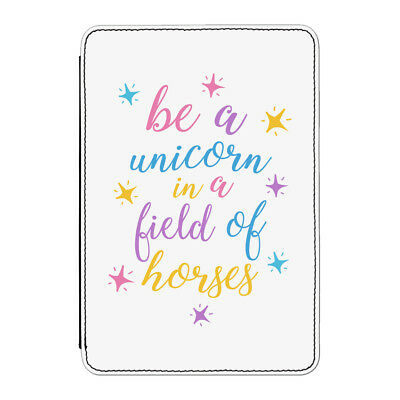 Be A Unicorn In A Field Of Horses Case Cover for iPad Mini 4 - Funny Quote