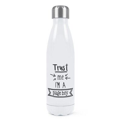 Trust Me I'M A Paje Doble Pared Agua Botella Divertido Boda Broma