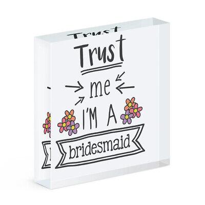 Trust Me I'M A Dama Honor Acrílico Foto Bloque Marco Divertido Boda...