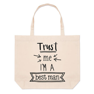 Trust Me I'm A Best Man Large Beach Tote Bag - Funny