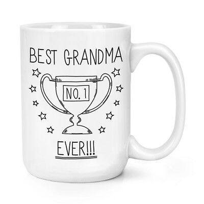 Best Grandma Ever No.1 Trophy 15oz Large Mug Cup - Funny Favourite Family
