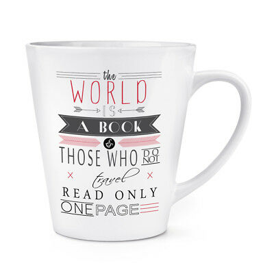 The World Is A Book Quote 12oz Latte Mug Cup - Holiday - Is 12 Oz A Cup