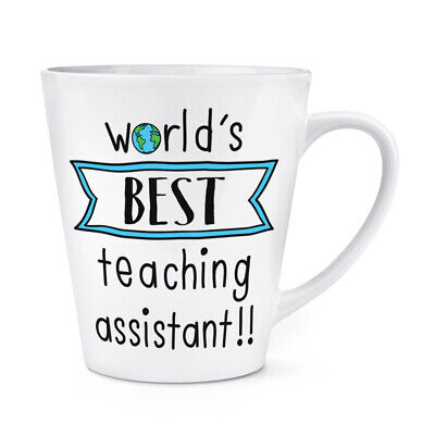 World's Best Teaching Assistant 12oz Latte Mug Cup Funny Joke Favourite