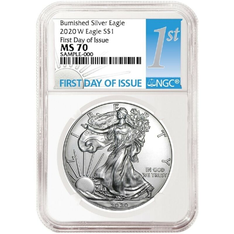 2020 W Burnished Silver Eagle NGC MS70 - First Day Issue Label - PRESALE