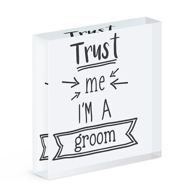 Trust Me I'M A Novio Acrílico Foto Bloque Marco Divertido Boda Broma