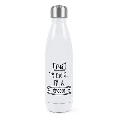 Trust Me I'M A Novio Doble Pared Agua Botella Divertido Boda Broma