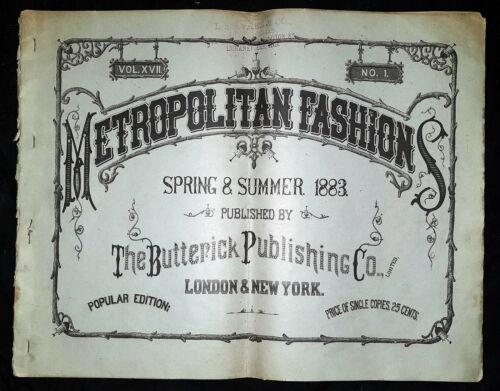 Butterick Metropolitan Fashions catalog, Vol XVII, No. 1, Spring/Summer 1883