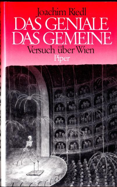 """Joachim Riedl -"""" Das GENIALE - Das GEMEINE - Versuch über Wien """" (1992) gebunden"""