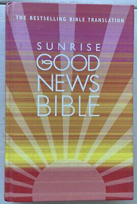 Sunrise Good News Bible: (GNB) by HarperCollins Publishers (Hardback, 2009)