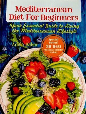 Mediterranean Diet for Beginners Special Bonus 30 Best Weekdays Brand