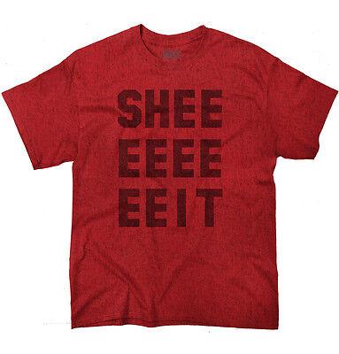 Shee EEEE EEIT Fashion Slang Hip Hop Cool Funny Gift Ideas T-Shirt Tee
