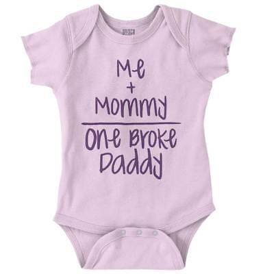Mommy and Me One Broke Daddy Funny Shirt | Cute Baby Clothes Romper Bodysuit - Daddy And Me Clothing