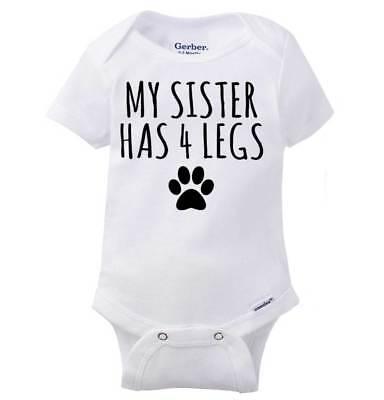 Sister Has 4 Legs Cat Lady Dog Pet Lover Shower Gift Idea Baby Gerber Onesie