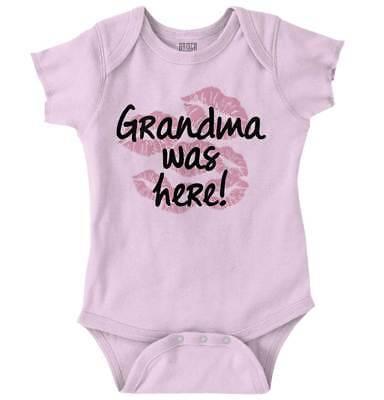 Grandma Was Here Kisses Funny Shower Gift Newborn Romper Bodysuit For Babies Grandma Funny Infant Bodysuit