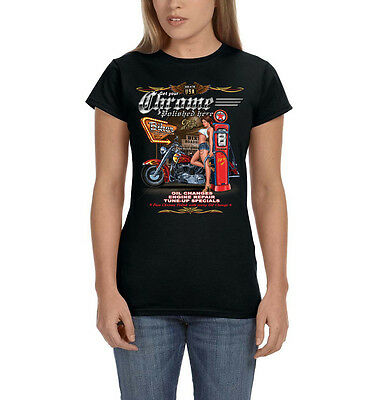 Get Your Chrome Polished Here Motorcycle Biker Pin Up Girl Womens T Shirt Tee