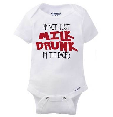 Not Milk Drunk Tit Faced Gerber Onesie | Funny Joking Breastfeeding Baby - Funny Breastfeeding Onesies