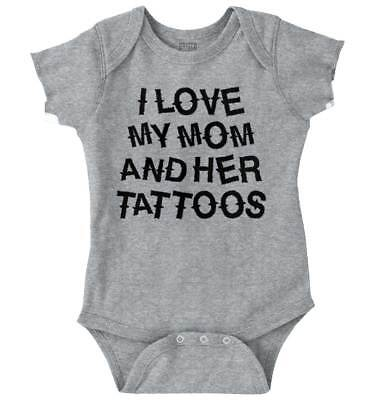 Tattoos For Mom (Love Mom And Her Tattoos Inked Mothers Day Newborn Romper Bodysuit For)