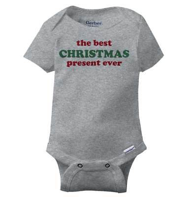 Best Christmas Present Ever Gerber Onesie | First Xmas Presents Baby