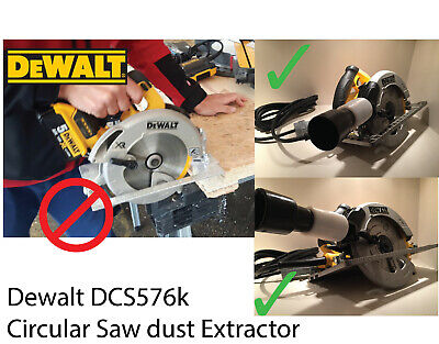 Dewalt DCS576 XR Circular Saw EXTRACTOR ADAPTER DUST ( TUBE ONLY) hoover bag