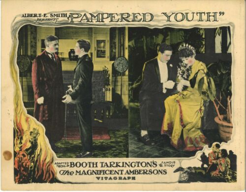 Booth Tarkington PAMPERED YOUTH (1925) Lost Silent Version MAGNIFICENT AMBERSONS