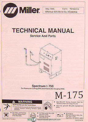 Miller Spectrum 750 For Plasma Arc Cutting And Gouging Service Parts Manual