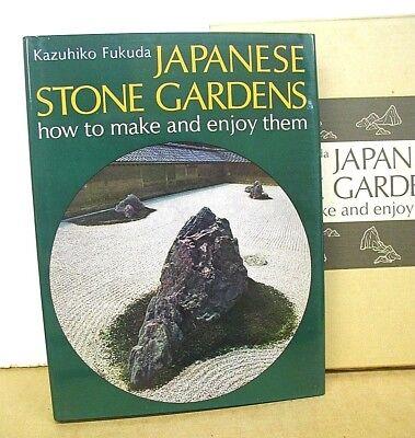 Japanese Stone Gardens & How to Make & Enjoy Them by Kazuhiko Fukuda HB/DJ ()