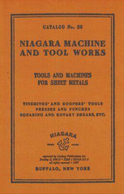 1911 Niagara Machine Tool Works Catalog For Tinsmiths And Sheet Metal Reprint