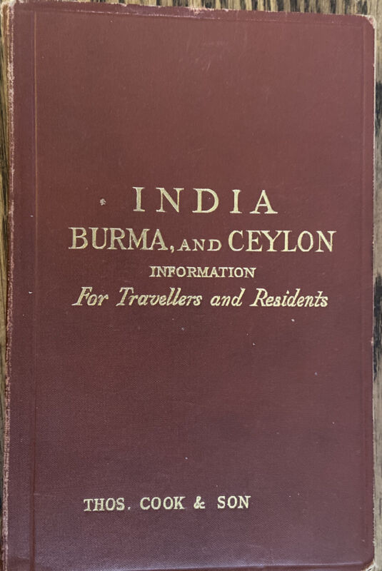 1922~India Burma and Ceylon Information for Travellers and Residents by T. Cook