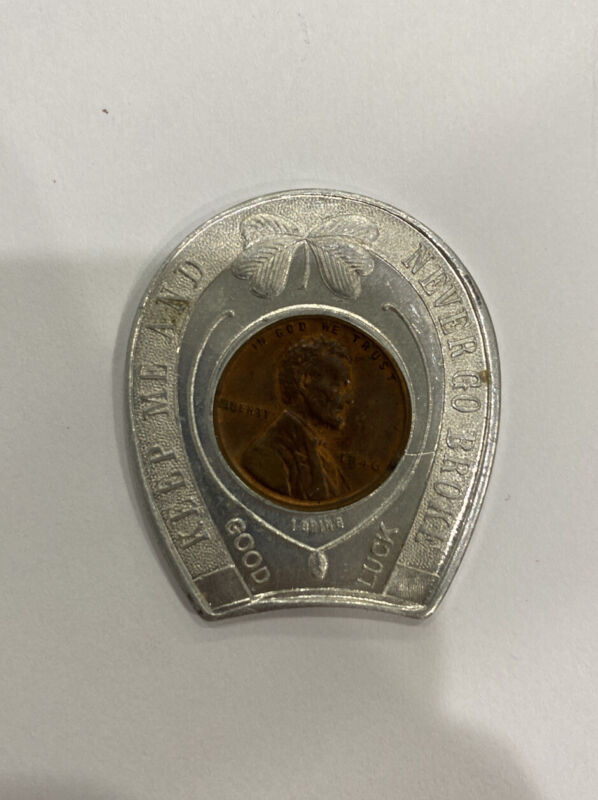 1946 LINCOLN CENT ENCASED CENT , KEEP ME AND NEVER GO BROKE