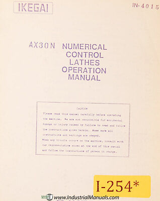 Ikegai Ax30n Nc Lathe In-4015 Operations Install And Startup Manual