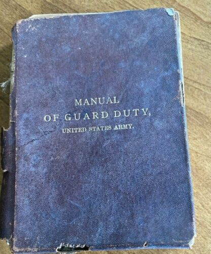 Manual of Guard Duty United States Army 1898