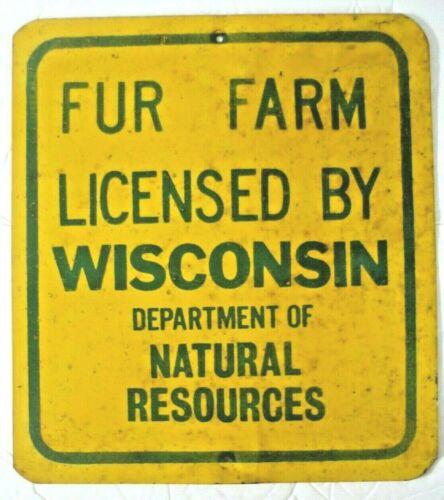 VINTAGE METAL SIGN WISCONSIN FUR FARM, DNR, TRAP COLLECTABLE