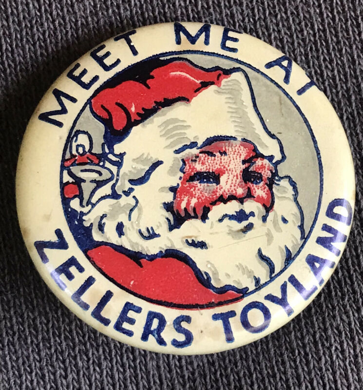 ANTIQUE CHRISTMAS SANTA CLAUS ZELLERS TOYLAND CELLULOID PIN BUTTON PINBACK