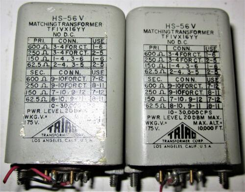 Triad HS-56V Transformers Pair Mil-Spec LinetoLine Circa1966  WorksPerf Freeship