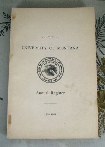 rare! ORIGINAL 1900-01 UNIVERSITY OF MONTANA REGISTER book CLASSES CAMPUS INFO
