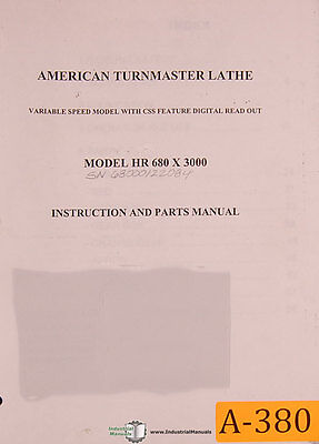 American Turnmaster Hr 680 X 3000 Lathe Instructions And Parts Manual 1982
