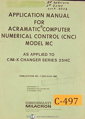 Cincinnati Milacron Mc Cnc Cim-x Changer Series 25hc Programming Manual 1974