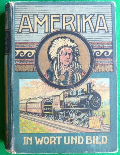 Amerika einst und jetzt. Die Völker der Erde. Amerika in Wort und Bild. RAR.