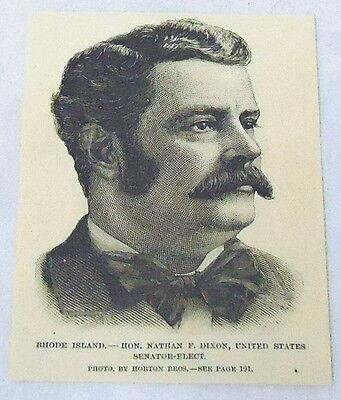 1889 magazine engraving ~ NATHAN F. DIXON, US SENATOR-ELECT Rhode Island