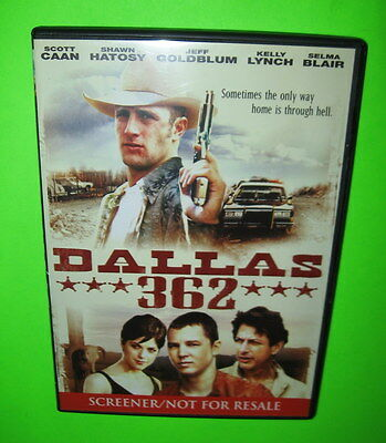 Dallas 362 DVD Screener Scott Caan Shawn Hatosy Jeff Goldblum Kelly Lynch Blair ()