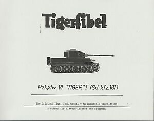 Tigerfibel: Pzkpfw VI Tiger I (sd.kfz.181) Manual