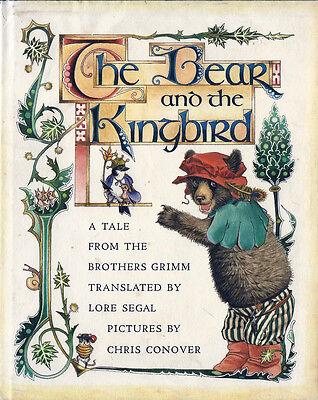 Chris Conover, BEAR AND THE KING BIRD, 1979, 1st Edition, HC/DJ