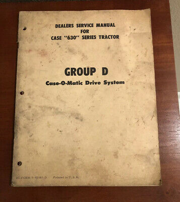Case 630 Tractor Group D Dealers Service Manual Case-o-matic Rare Vintage